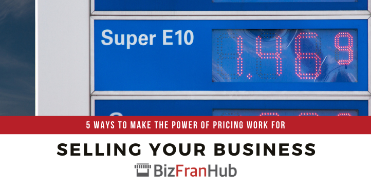 5 Ways to Make the Power of Pricing Work for Selling your Business