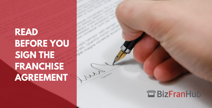 Read Before You Sign The Franchise Agreement